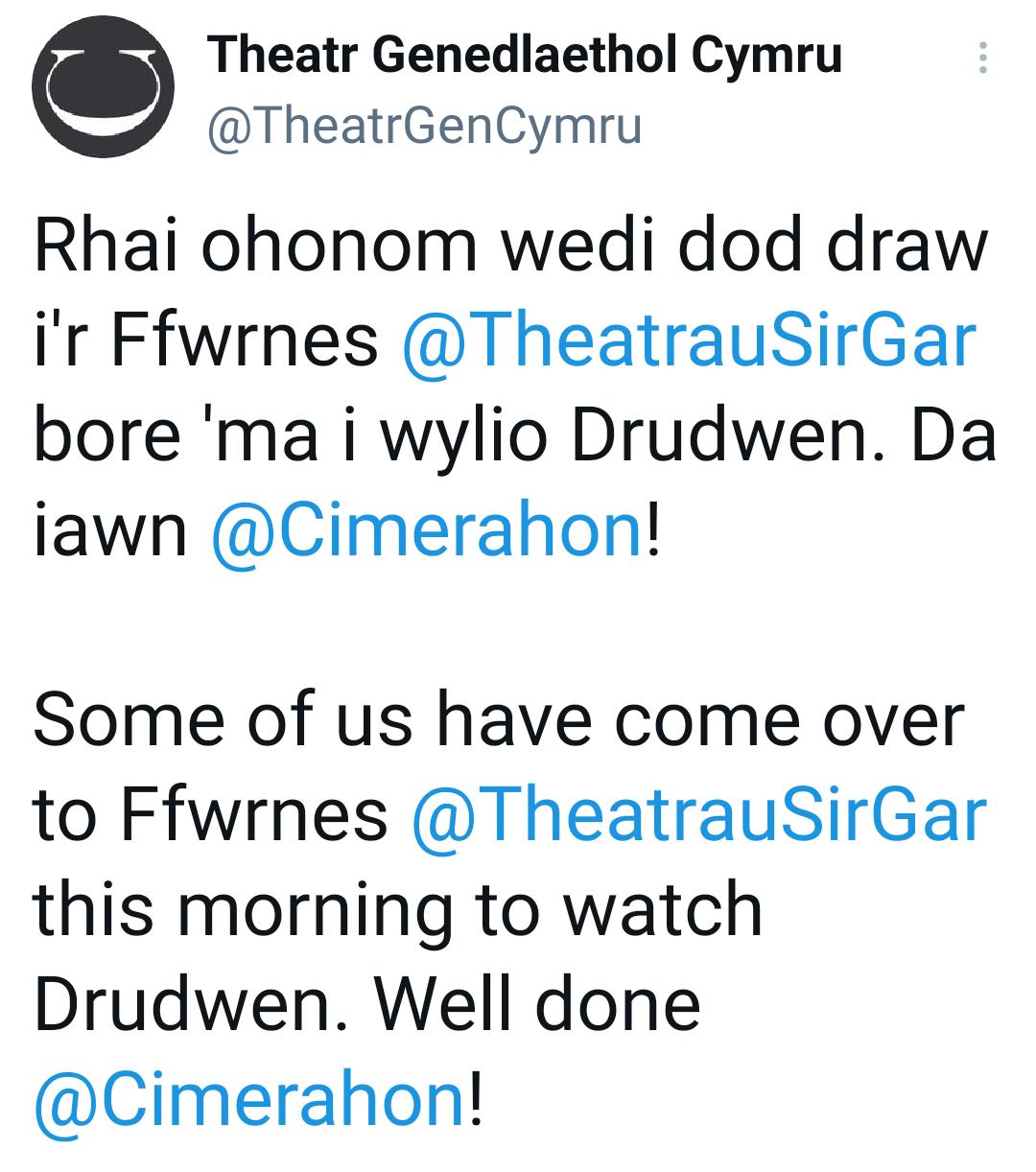 TheatrGenCymru Drudwen tweet